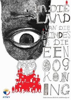 afrikaans idioms by Marli Heunis, via Behance - Basically means - In the land of the blind, the guy with one eye is king!
