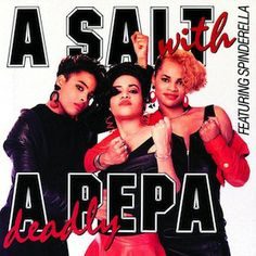 Salt & Pepa / Spinderella