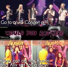 A&A because R5 may possibly be there and I get to hang out with them. BUT- if I get to hang out with R5 at the concert.... then lemme start over ;)