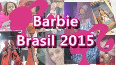 Vlog - Barbie Brasil 2015
