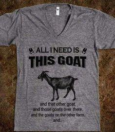 I have G.A.S GoatAddictionSyndrome