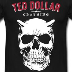 Ted Dollar Label Skull And Bones, Rockabilly, Ted, Label, Tee Shirts, Mens Tops, Clothes, Vintage, Outfits