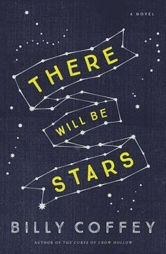 There Will Be Stars by Billy Coffey | Waiting on Wednesday
