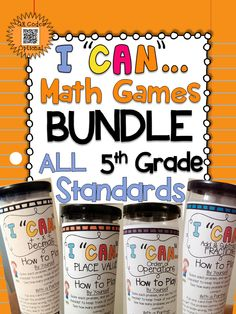 "A Complete ULTIMATE Bundle of ""I CAN"" math games! Covers ALL Common Core Standards of 5th grade MATH! Perfect for Math Centers & Test Prep! With QR codes! Paid"