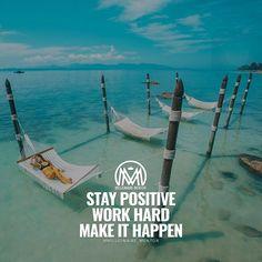 millionaire-mentor-stay-positive-work-hard-make-it-happen - Millionaire Mentor