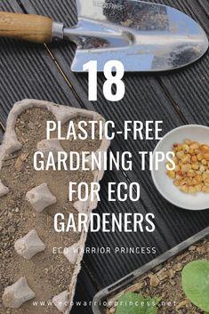 Reduce Waste, Zero Waste, Plastic Free July, Warrior Princess, Mindful Living, Sustainable Living, Gardening Tips, Sustainability, Environment