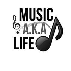 Music, A.K.A life