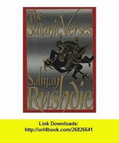 The Satanic Verses Publisher The Viking Press Salman Rushdie ,   ,  , ASIN: B004TFRA4G , tutorials , pdf , ebook , torrent , downloads , rapidshare , filesonic , hotfile , megaupload , fileserve