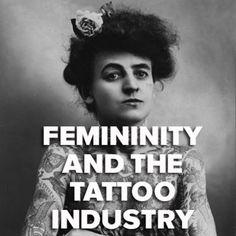 Femininity and the Tattoo Industry Masculine Tattoos, Feminine Tattoos, Rose Hardy, Unique Tattoos For Women, Hybrid Art, Grim Reaper Tattoo, Polynesian Tribal, Female Tattoo Artists, Sailor Jerry
