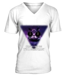 """# Limited Edition .  Special Offer, not available anywhere else!CONSPIRACY CAT SHIRTSFor people who know cats are leading this world.      Available in a variety of styles and colors      Buy yours now before it is too late!      Secured payment via Visa / Mastercard / Amex / PayPal / iDeal      How to place an order      1. Choose the model and the colorfrom the drop-down menu2. Click on """"Buy it now""""3. Choose the size and the quantity4. Add your delivery address and bank details5. That's…"""