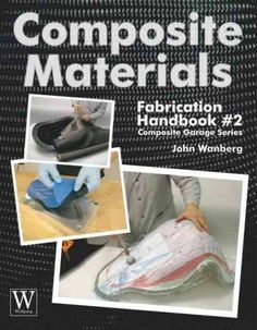 Composites Fabrication Handbook #2 is written for those who want to enhance the…