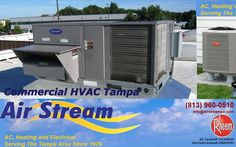 We provide Air Conditioning in Tampa, FL. Our technicians has hands on experience in handling different types of commercial HVAC systems in Tampa.