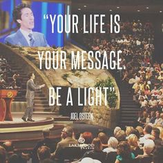 #Quote #Life #Message #Light #JoelOsteen