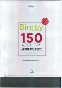 Livro 150 receitas as melhores 2011 Cake Boss, Spanish Food, Nom Nom, Food And Drink, Healthy Eating, Healthy Recipes, Cooking, Vertical, Ebooks
