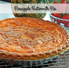 """Pineapple Buttermilk Pie – Buttermilk pies, are really custard pies with a bit of a """"twang"""" courtesy of the buttermilk. They are one of my """"go to"""" favorite pies. Pinapple Pie, Pineapple Pie Recipes, Southern Desserts, Just Desserts, Delicious Desserts, Southern Recipes, Pie Dessert, Dessert Recipes, Fruit Dessert"""