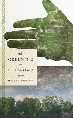 The Greening of Ben