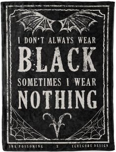 """I rather feel like this print belongs in my bedroom somewhere :p meme satan Tshirt Design """"The Goth Color Palette"""" Art Print by egregoredesign Motivacional Quotes, Witch Quotes, Dark Quotes, Gothic Quotes, Pagan Quotes, Qoutes, Black Blanket, Happy Colors, Book Of Shadows"""