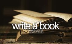 "Perhaps this should say, ""Finish writing a book"". I've started a few...#bucketlist."
