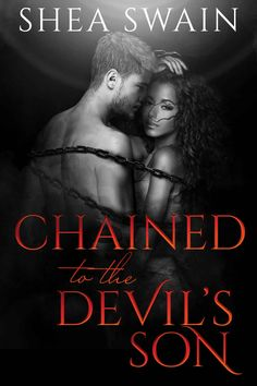 Chained to the Devil's Son - Kindle edition by Shea Swain. Romance Kindle eBooks @ Amazon.com.