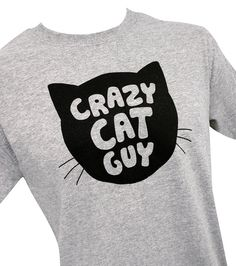 Crazy Cat Guy Mens T-Shirt - Sizes S, M, L, XL on Etsy, $14.00