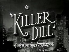 """Killer Dill (1947) [Comedy] [Crime] """"Killer Dill"""" is an American film directed by Lewis D. Collins. The movie is about the Door-to-door salesman Johnny Dill, an exact double of a notorious gangster, who finds himself struck between the forces of good and evil."""