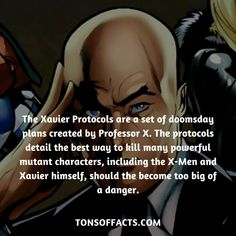 The Xavier Protocols are a set of doomsday plans created by Professor X. The protocols detail the best way to kill many powerful mutant characters, including the X-Men and Xavier himself, should the become too big of a danger. #professorx #xmen #facts #interesing #memes #marvel #movies #fact #comics #superheroes