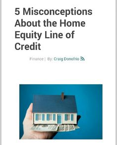Denver Realtor : 5 Misconceptions About the Home Equity Line of Credit http://www.realtor.com/advice/5-misconceptions-home-equity-line-credit/