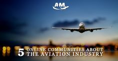5 Online Communities About the Aviation Industry You Should Join - AIM Schools