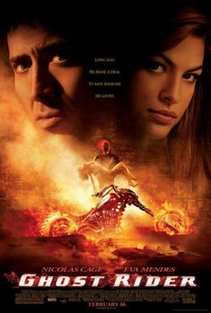 Ghost Rider (2007)  Stunt motorcyclist Johnny Blaze gives up his soul to become a hellblazing vigilante, to fight against power hungry Blackheart, the devil's son.  Nicolas Cage, Eva Mendes, Sam Elliott