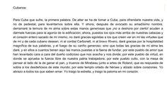 """Estamos ante un documento histórico, un fragmento del discurso """"Con todos y para el bien de todos"""" de José Martí, un independista de Cuba, el 26 de Noviembre de 1891. Se dirige al pueblo cubano, intenta reafirmar su patria. Están en la plena crisis de las colonias españolas al principio de la revolución cubana que desembocará en la guerra con USA, y posteriormente en la independencia de Cuba y Puerto Rico, que causará en España una recapitalización de fortunas inversoras exiliadas."""