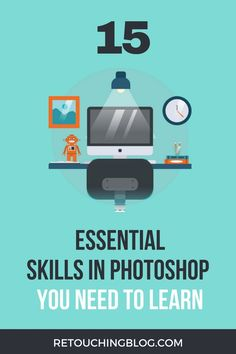 With Adobe Photoshop being such a complex program, it's easy to feel overwhelmed by all the features that you may feel you need to learn right away. Read this simplified guide to 15 Things You Need to Learn in Photoshop. | Retouching Blog