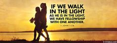 1 John 1:7 NKJV - We Walk In The Light As He Is In The Light - Facebook Cover Photo