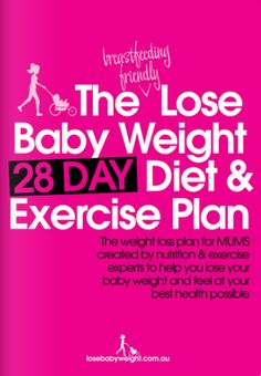 Lose Baby Weight has helped mums lose over 500,000kg of their baby weight and to give mums even more help we have launched the 28 Day Breastfeeding Friendly Diet & Exercise Plan. The weight loss plan is designed to help … Continue reading →