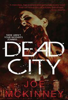 Dead City by Joe McKinney. Get this eBook on #Kobo: http://www.kobobooks.com/ebook/Dead-City/book-FfNA8o6SKUycnVvuI4DatA/page1.html?s=a5gTxMVN4EKtnLD43fMkvA=1