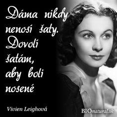 Citát od Vivien Leighovej Humor, Motivational, Retro, Movie Posters, Movies, Design, Cheer, Films, Humour