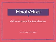 10 Books That Will Teach Moral Values To Kids