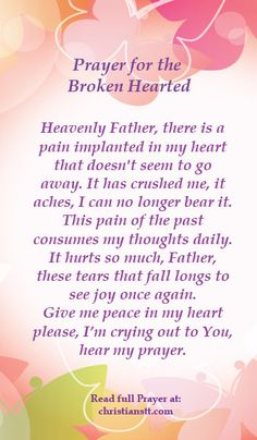 Prayer ~ Healing for the Broken Hearted http://christianstt.com/prayer-healing-broken-hearted/?utm_campaign=coschedule&utm_source=pinterest&utm_medium=Christians%20Trinidad-Tobago%20(DAILY%20PRAYER)&utm_content=Prayer%20~%20Healing%20for%20the%20Broken%20Hearted