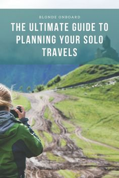 Planning solo travel guide