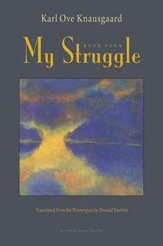 My Struggle: Volume 4, Karl Ove Knausgaard