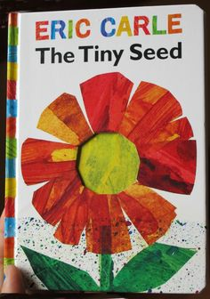eric carle tiny seed Introducing Parts of a Seed to Preschoolers