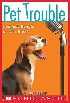Pet Trouble #2: Loudest Beagle on the Block by Tui T. Sutherland, http://www.amazon.ca/dp/B00K3B6N6Q/ref=cm_sw_r_pi_dp_mSFjvb0QJV9PN