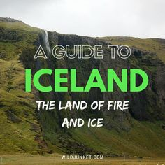 Guide to Iceland: The land of fire and ice!