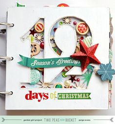 Holiday Mini Album Theme: 12 Days of Christmas - Two Peas in a Bucket
