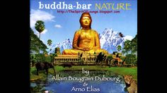 Buddha Bar Nature (FULL ALBUM)