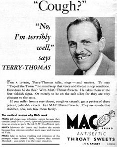 Several celebrities endorsed Mac antiseptic throat sweets in the including singer Alma Cogan and comic actor Norman Wisdom. Norman Wisdom, Terry Thomas, Punch Magazine, British Comedy, Classic Movies, Famous Faces, Classic Hollywood, Vintage Posters, Childhood Memories