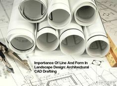 Importance Of Line And Form In Landscape Design: Architectural CAD Drafting http://theaecassociates.com/blog/importance-line-form-landscape-design-architectural-cad-drafting/