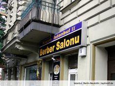 Istanbul, Berlin-Neukölln - İstanbul ist überall und in Berlin http://laytmotif.de/istanbul