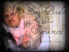 """"""" Viens, viens """" chanté par Serge Boudot ( version avec choristes )"""