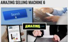 Amazing Selling Machine 6  ASM 6  Amazing.com  Full and free