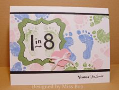 FS358 - You're a Life Saver (2013) - I knew I'd CASE Sandie's baby footprints card is because I bought this stamp for one reason... to make a scrapbook page for the March of Dimes ~ Walk for Babies 8 mile walk I did a few years ago. One in eight babies are born prematurely every year in our country. Many more are born with birth defects or are stillborn. For more about my preemie babies, click here: http://www.splitcoaststampers.com/gallery/photo/2462154?&cat=500&ppuser=178156